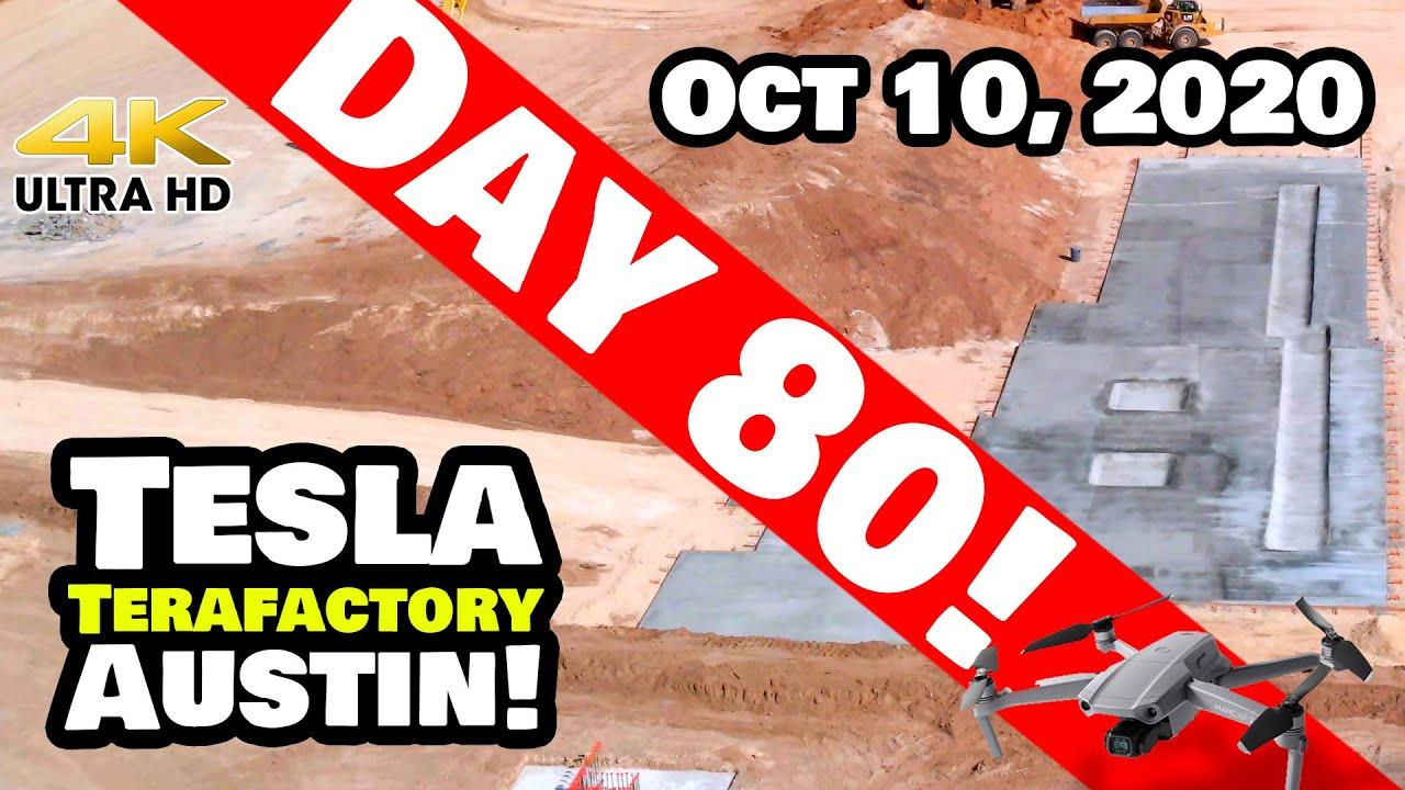 Tesla Gigafactory Austin 4K  Day 80 - 10/10/20 - Tesla Terafactory Texas - The Face of Progress!