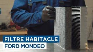 Changer le Filtre Habitacle - Ford Mondeo
