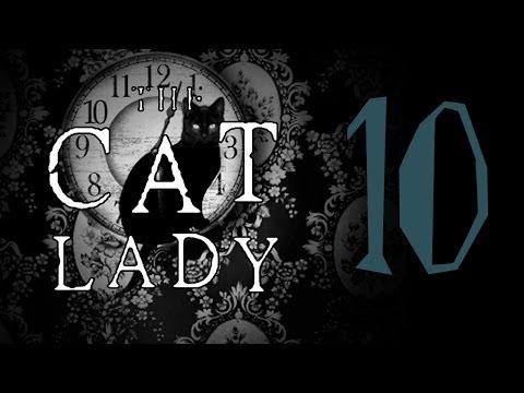 Caran plays: The Cat Lady [Part 10]