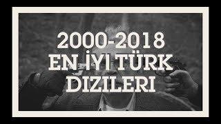 2000-2018 En İyi Türk Dizileri