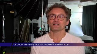 Yvelines | Le court métrage Jackpot tourné à Rambouillet