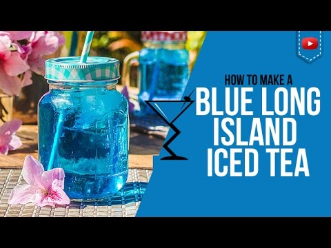 Blue Long Island Iced Tea - How to make a Blue Long Island Cocktail Recipe by Drink Lab (Popular)