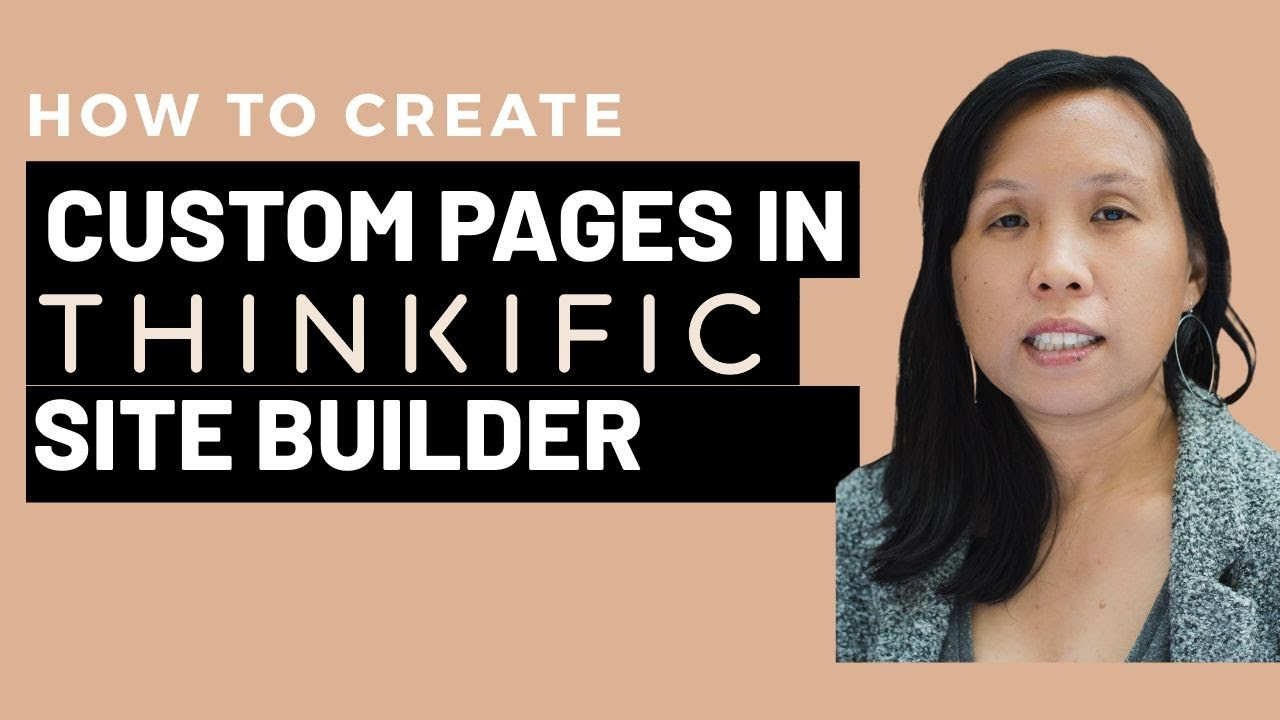 How to Create & Design Custom Pages on Thinkific's Site Builder