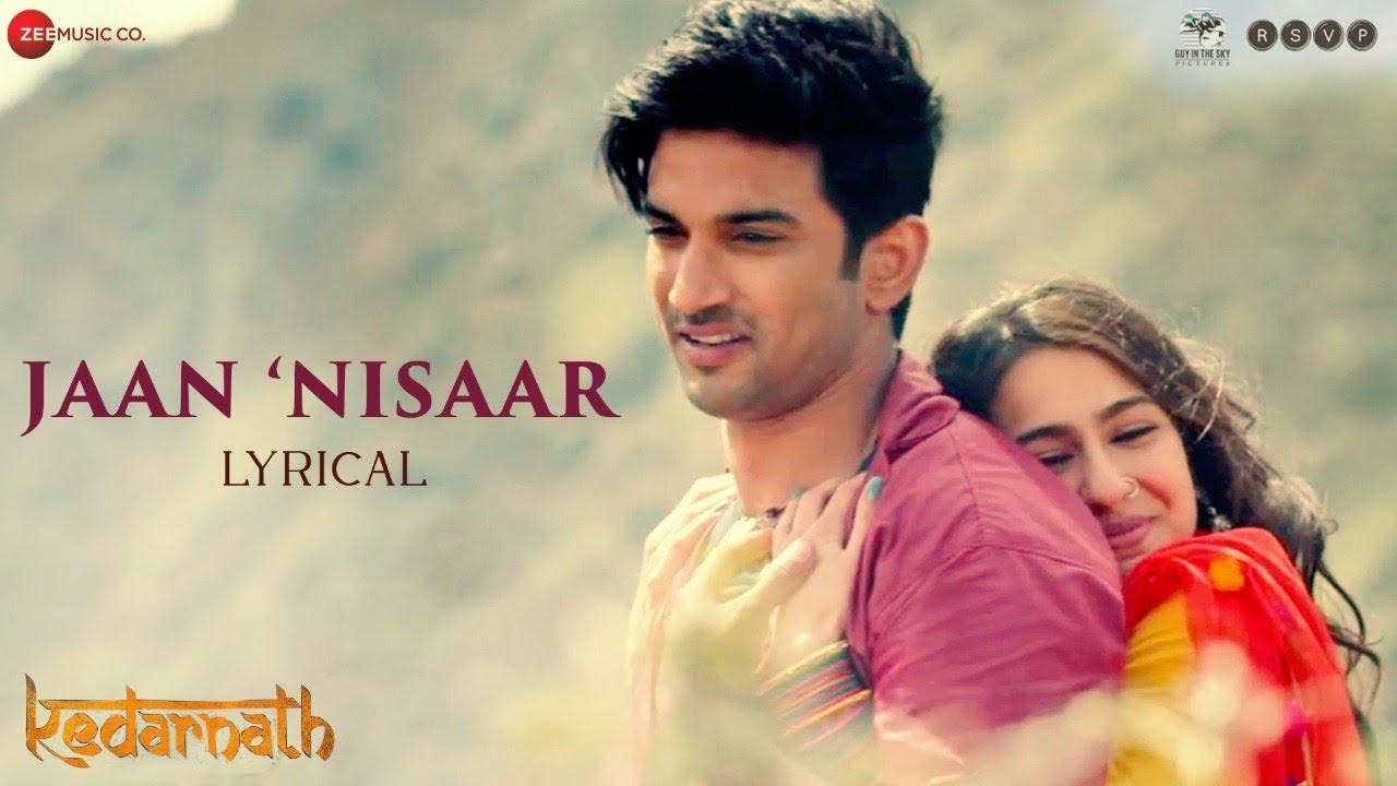 Download Jaan Nisaar - Lyrical | Kedarnath| Arijit Singh | Sushant Singh Rajput | Sara Ali Khan| Amit Trivedi