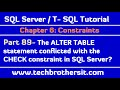 The ALTER TABLE statement conflicted with the CHECK constraint in SQL Server -Part 89