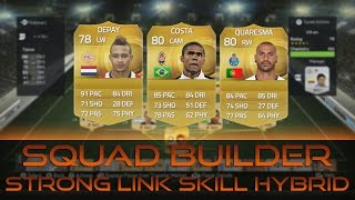 Squad Builder | Strong Link Skill Hybrid! Thumbnail