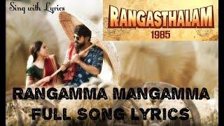 Rangamma Mangamma Full Song   Sing with Lyrics   Rangasthalam Telugu   Ram Charan, Samantha
