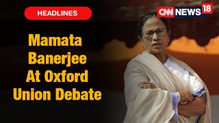 Bengal CM Mamata Banerjee To Become 1st Indian Woman Leader To Take Part In Oxford Union Debate