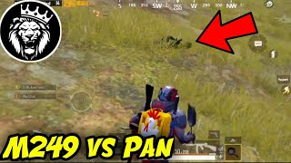 PAN VS M249 - STAR ANONYMOUS - PUBG MOBILE