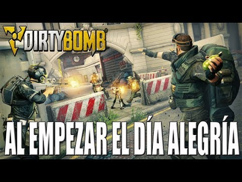 Gameplay DIRTY BOMB   DIRECTO   AL EMPEZAR EL DÍA ALEGRÍA   ESPAÑOL   PC HD   1080P