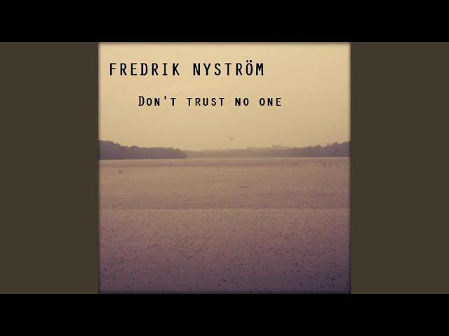 Dont Trust No One Fredrik Nyström Shazam