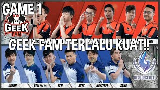 GEEK FAM TERLALU KUAT!! GEEK FAM VS RESURGENCE | MOBILE LEGENDS | GAME 1 | PLAYOFF