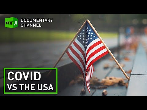 COVID vs the USA. Why is America's death toll so high? | RT Documentary