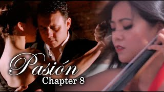 Libertango by Astor Piazzolla | PASIÓN Chapter 8