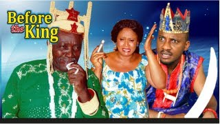 Before The King -   Nigeria Nollywood Movie