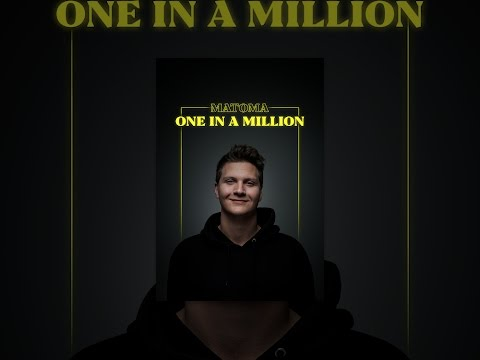 Matoma: One In A Million
