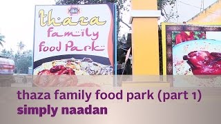 Thaza Family Food Park in Simply Naadan 28/04/15 Full Episode