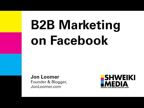 How To Be Successful in B2B Marketing on Facebook