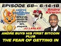 E68 Facing the FEAR of Buying Your First Bitcoin - Andre Kirwan and JJ Lasley