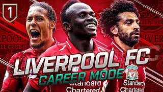 FIFA 19 LIVERPOOL CAREER MODE #1 - THE FIRST EPISODE OF OUR JOURNEY!