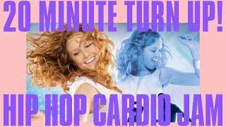 20 Minute HIIT Hip Hop Cardio Dance Jam that's TURNT UP!