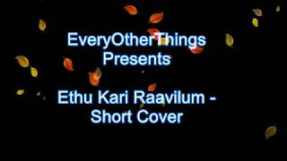 Ethu Kari Raavilum Best Karaoke - Short Version - Banglore Days