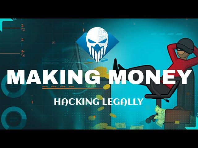 7 Ways of Making Money Hacking