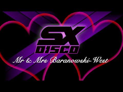 SX Disco - Sarah & Rob, Mr & Mrs Baranowski-West -  Wedding DJ Essex