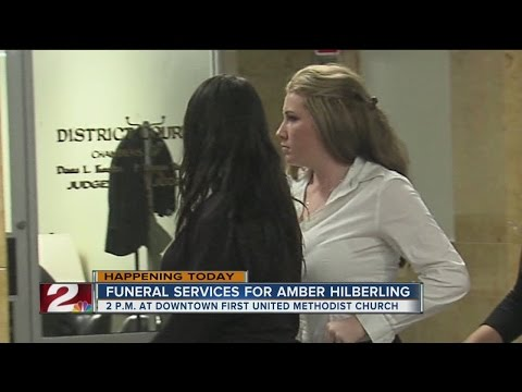 Amber Hilberling's funeral takes place today