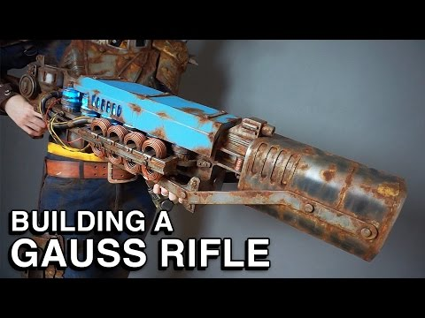 Fallout 4 - Building a Gauss Rifle Replica (The Last Minute)