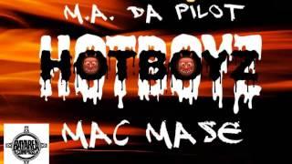 M. A. Da Pilot ft. Mac Mase - Hot Boyz [BayAreaCompass]
