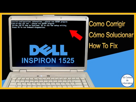 Invalid Configuration Information - Please Run Setup Program Time-of-day- not set Dell Inspiron 1525
