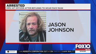 Man charged with hitting officer afer refusing to wear face mask