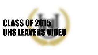 uxbridge high school class of 2015 leavers video