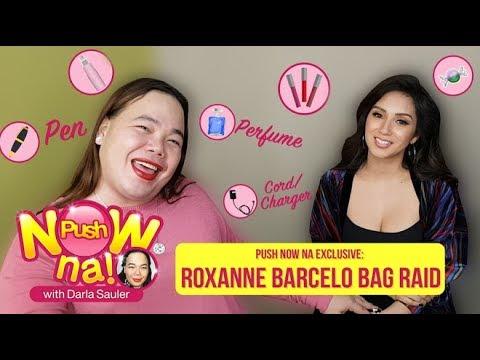 Push Now Na Exclusive: Roxanne Barcelo's bag raid