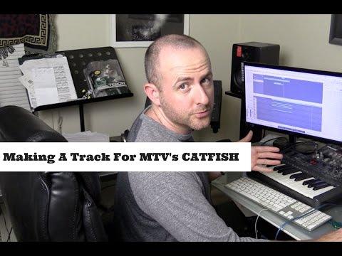 Make Music For MTV's CATFISH
