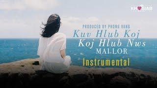 (Instrumental) Mai Lor - Kuv Hlub Koj (Koj Hlub Nws) (Official Karaoke Lyric)