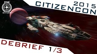 CITIZENCON ► DEBRIEF 1/3 : ALPHA 2.0, STAR MAP...