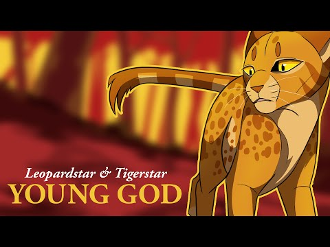 YOUNG GOD// Leopardstar and Tigerstar PMV