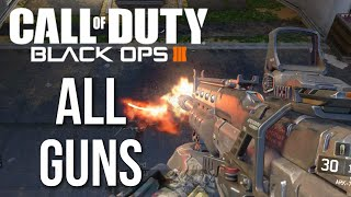 Call of Duty: Black Ops 3 Multiplayer Gameplay (All Weapons List)