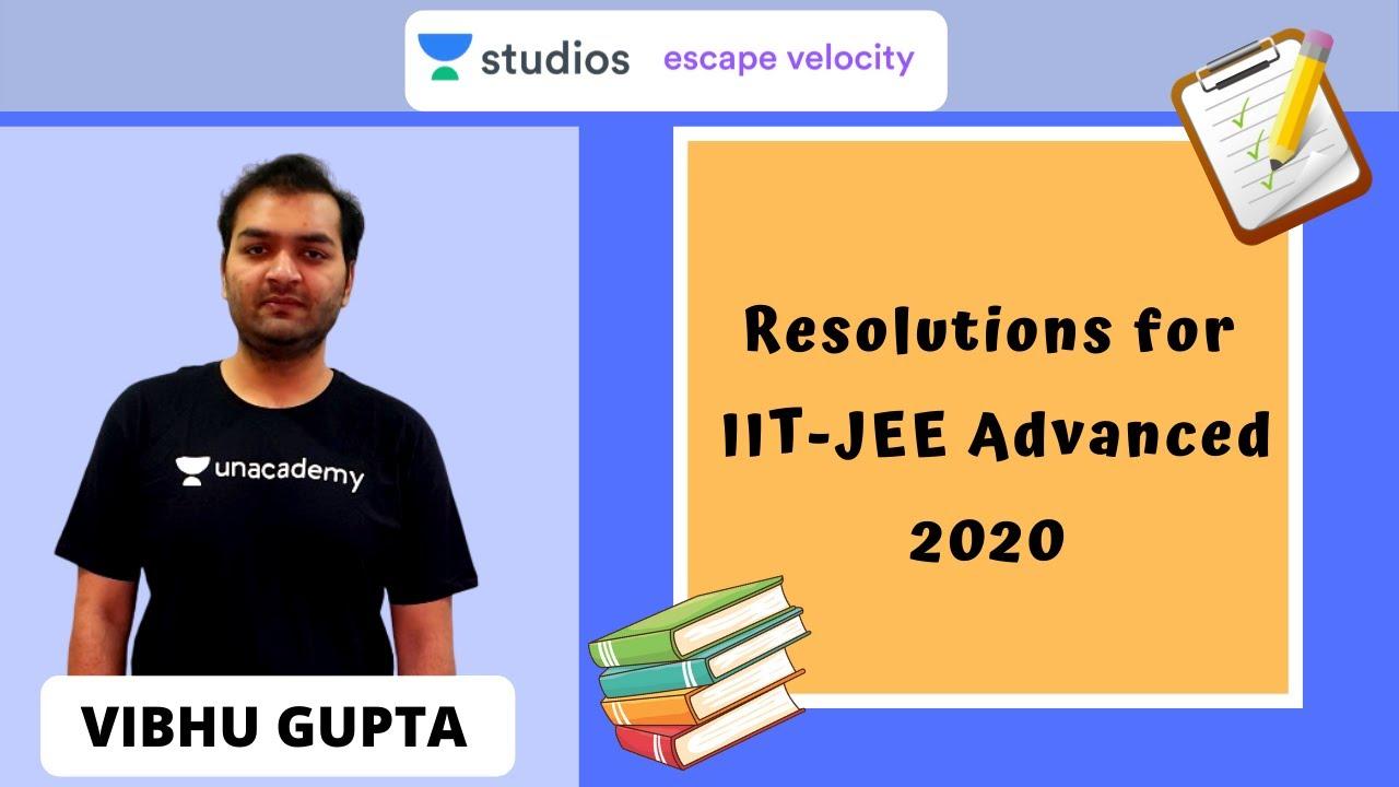 New Year Resolutions for IIT-JEE Advanced 2020 | Let's ...