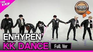 Download ENHYPEN, KK DANCE Full ver.  (엔하이픈, ㅋㅋ댄스 풀버젼) [THE SHOW 201215]