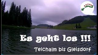 Es geht los - Teichalm bis Gleisdorf