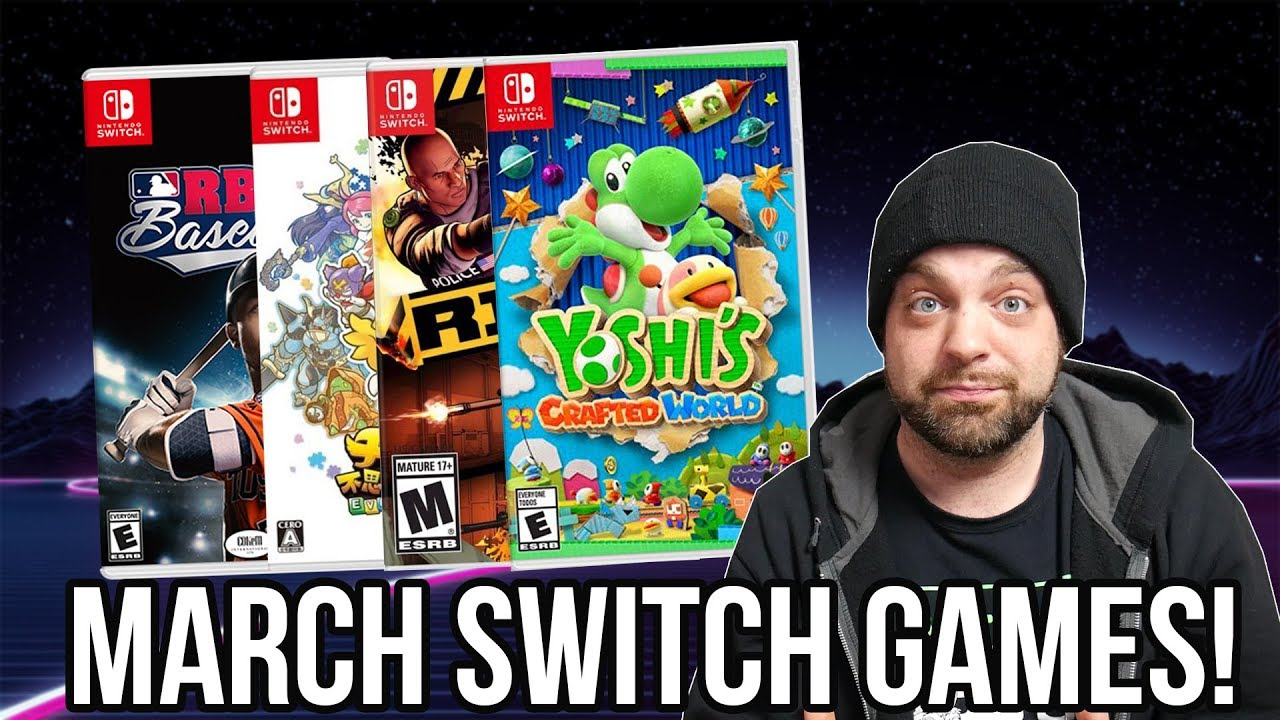 Best New Nintendo Switch Games For March 2019 Rgt 85