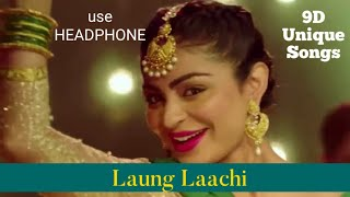 Laung Laachi   Punjabi song   9D Unique Songs   Download hindi songs use HEADPHONE and bollywood