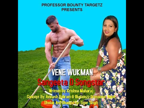Vene WukMan by Sangeeta d Songstar
