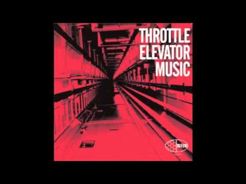 Throttle Elevator Music--Thrill Seeker