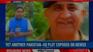 NewsX Exclusive: Another Pakistan-ISI Plot exposed