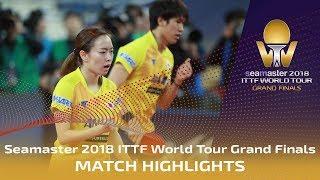 Maharu Y./Kasumi I. vs Jang W./Cha Hyo Sim | 2018 ITTF World Tour Grand Finals Highlights (1/4)