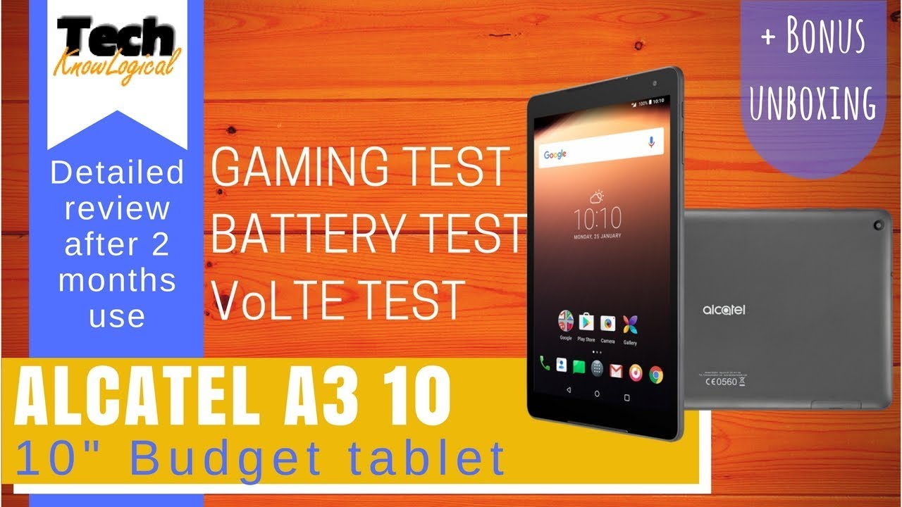Alcatel A3 10 Tablet review [After 2 months usage] [hindi][2018]techknowlogical